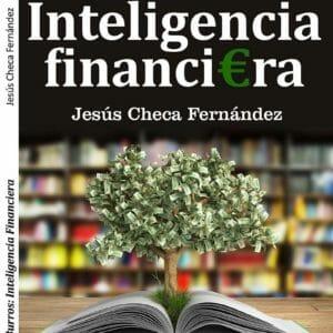 Inteligencia financiera: El dinero no se gasta, se utiliza